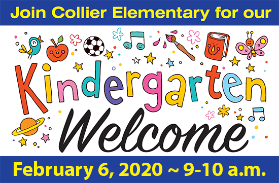 Join Collier Elementary for our Kindergarten Welcome