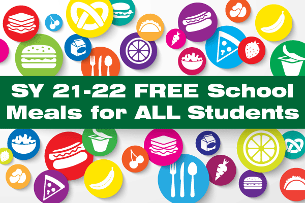 School Year 21-22 Free school meals for all students.