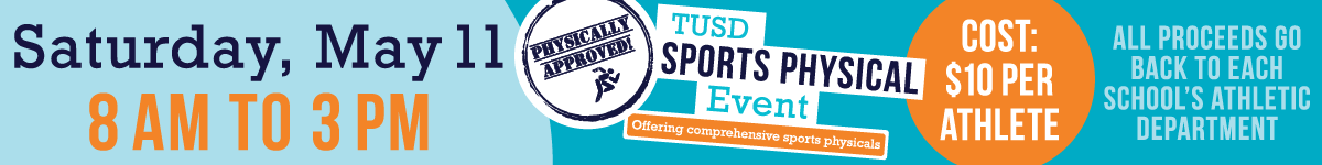 Sports Physicals, $10 per athlete, May 11, 8 am to 3 pm at Catalina High School