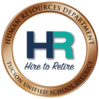Hire to Retire, Human Resources Department (HR), Tucson Unified School District