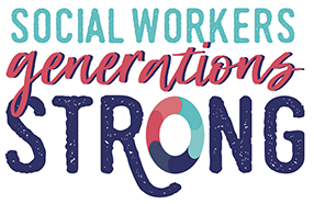 Social Workers. Generations strong!