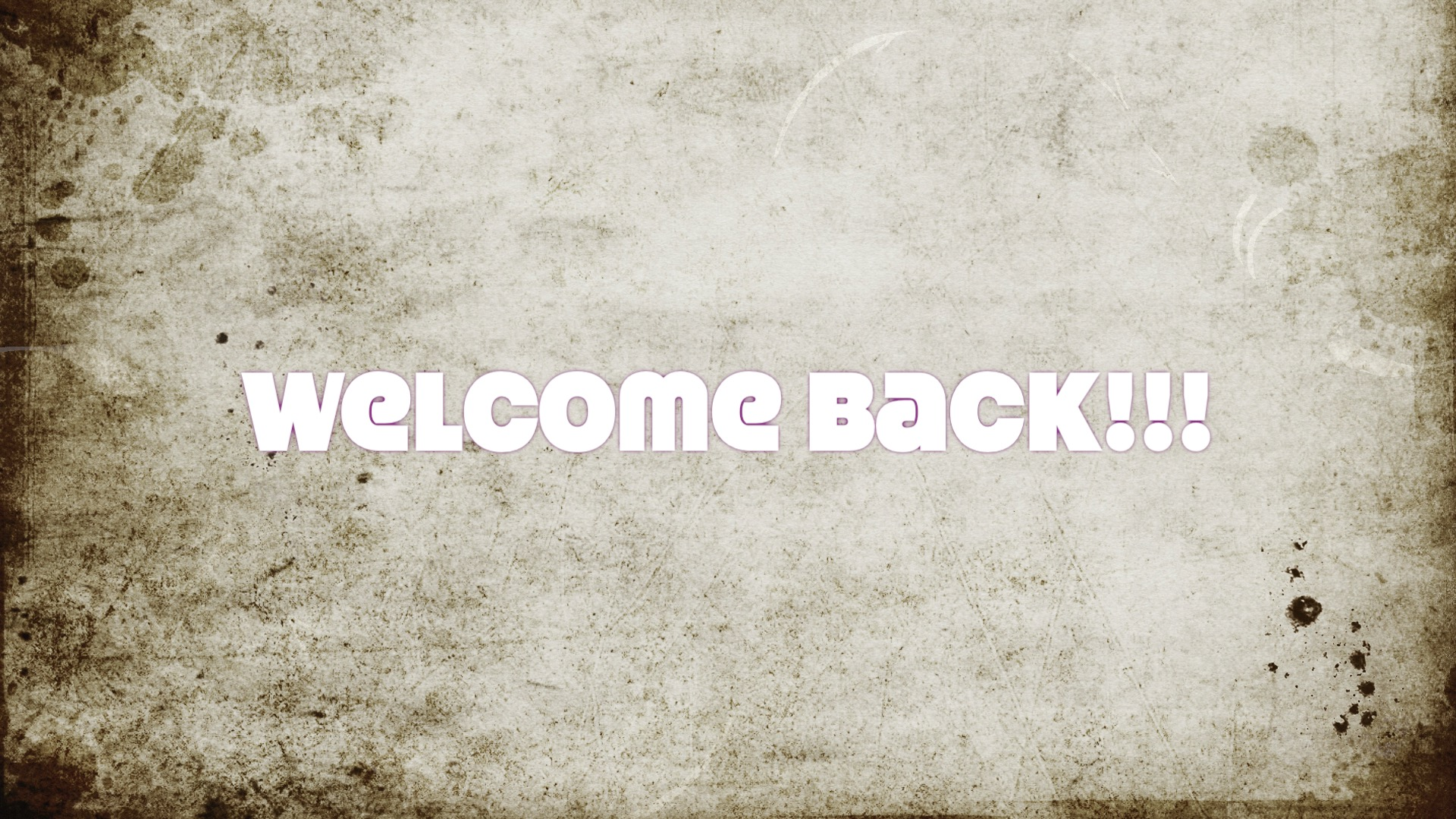Welcome Back Title Image
