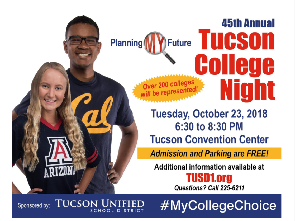Tucson College Night. Tues. Oct. 23, 6:30-8:30. TCC. Free admission and parking. More info at tusd1.org Questions? Call 225-6211