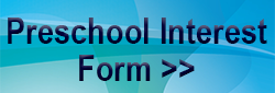 Click for Preschool Interest Form