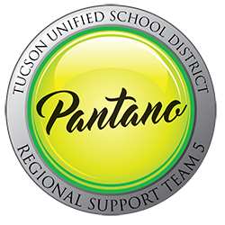 Tucson Unified School District - Pantano - Regional Support Team 5